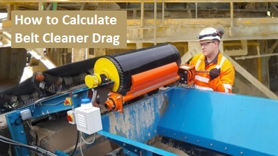 How to Calculate Belt Cleaner Drag
